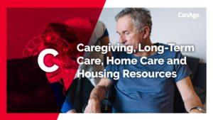 C- Caregiving, Longterm Care, Home care and Housing Resources slide